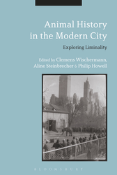 Animal History in the Modern City Exploring Liminality