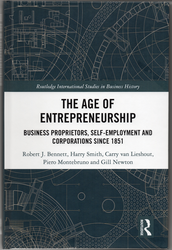 The Age of Entrepreneurship Business Proprietors, Self-employment and Corporations Since 1851