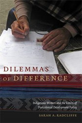 Dilemmas of Difference Indigenous Women and the Limits of Postcolonial Development Policy
