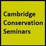 Cambridge Conservation Seminars