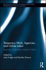 New book on interdisciplinary approaches to temporary work and unfree labour